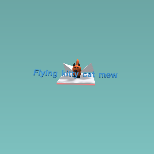 Why is my kitty flying...