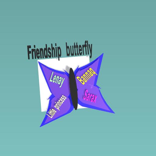 Friendship butterfly #1