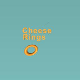 Cheese rings!