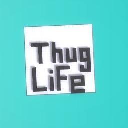bobby. THUG LIFE