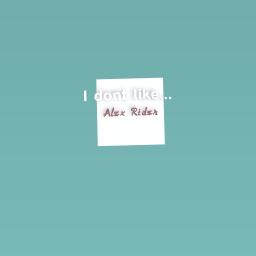 I dont like...