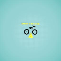 Lern how ro drive a bike