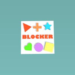 Blocker :)