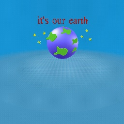 it's our earth