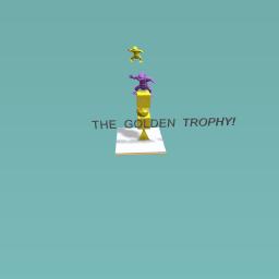 THE GOlden trophy