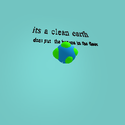 its clean and good earth