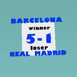 BARCELONA 5-1 REAL MADRID