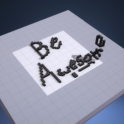 Keep Calm And Be Awesome! :)