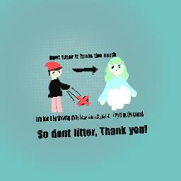 Dont litter
