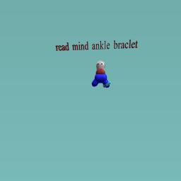 read mind ankle braclet