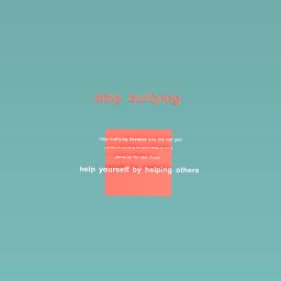 Stop bulliying