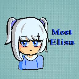 Meet elisa ~