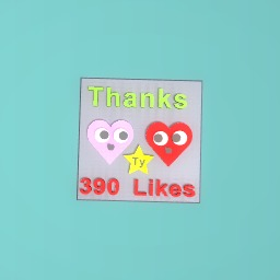 Thank You for 390 Likes