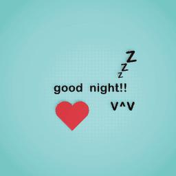 good night!!