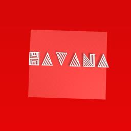 Havana!?