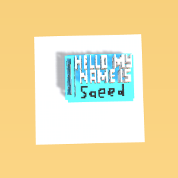 HOLLO MY NAME IS SAEED