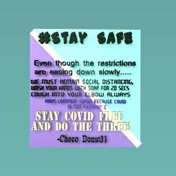 #STAY SAFE