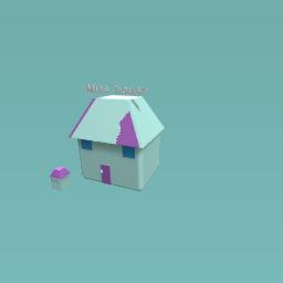 Mias house