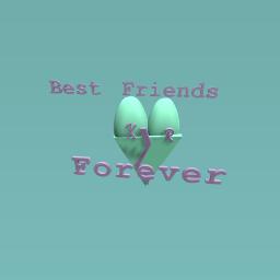 Best friends forever (k & R)