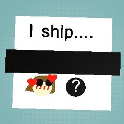 I ship......