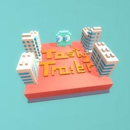 Tasty trailer