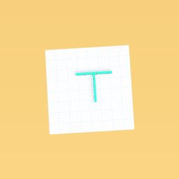 It's a T