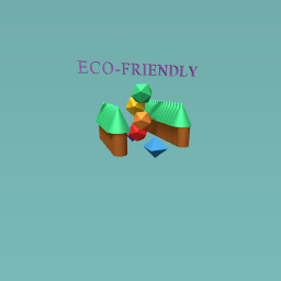 an eco-friendly world