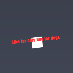 Like for cats buy for dogs