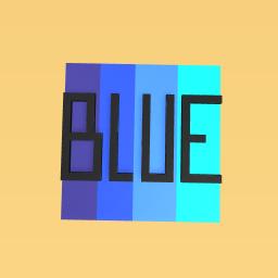 I love blue...